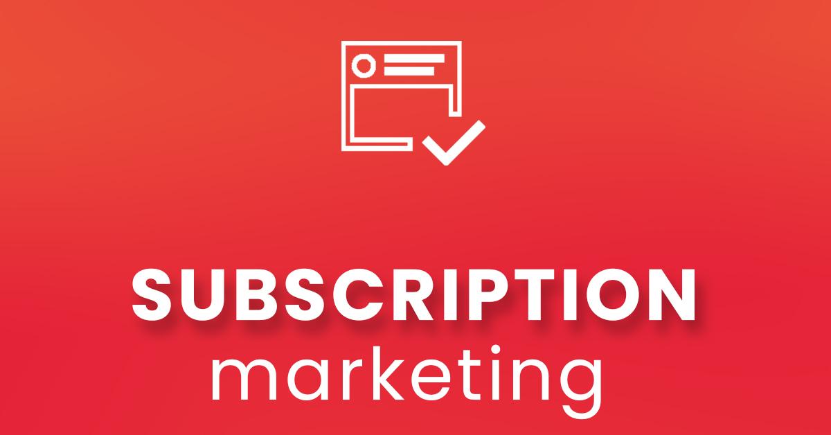 Marketing in abbonamento